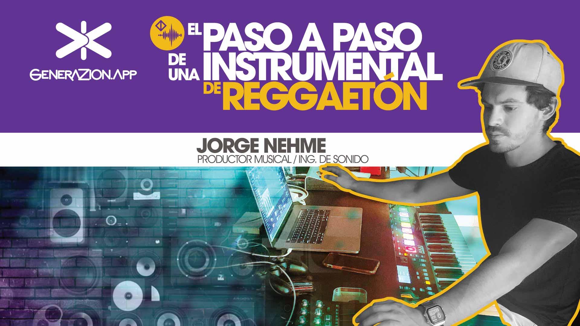 El paso a paso de una instrimental de reggaeton